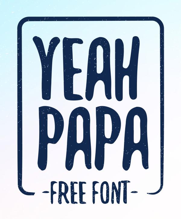 Yeah Papa Free Font